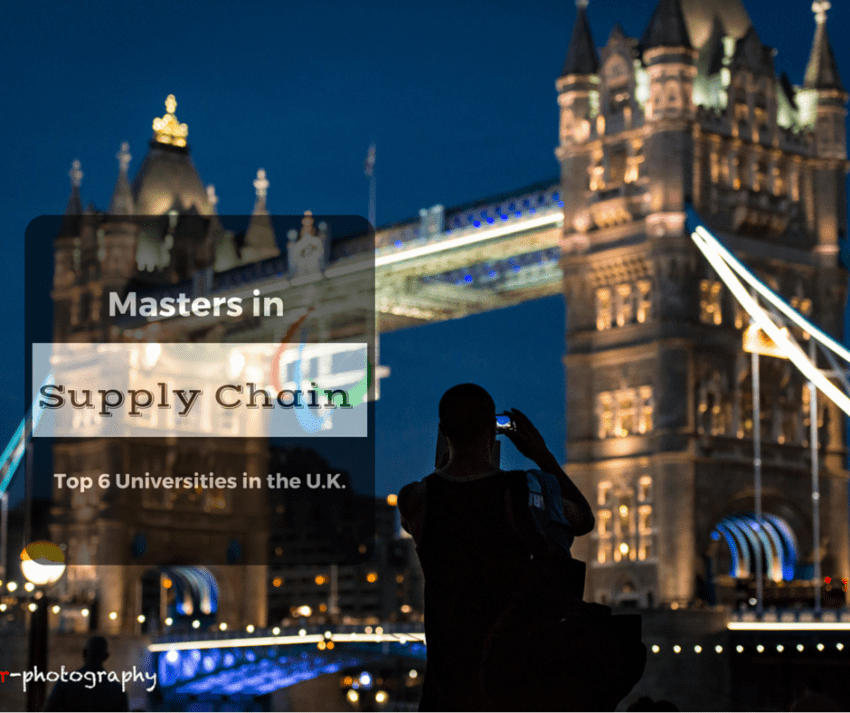 Masters in Supply Chain Management – Top 6 Universities in the U.K.