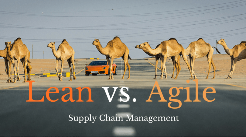 Lean vs. Agile Supply Chain – Can You Have One Without the Other?