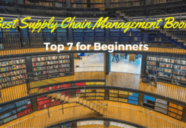 Which is The Best Supply Chain Management Book? Top 7 for Beginners