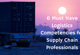 6 Must Have Logistics Competencies for Supply Chain Professionals