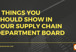 9 Things You Should Show in Your Supply Chain Department Board