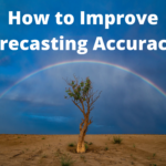 How to Improve Forecasting Accuracy? 7 Quick and Remarkable Tips