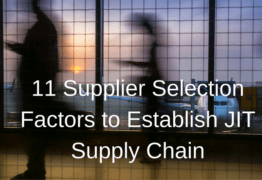11 Supplier Selection Factors to Establish JIT Supply Chain