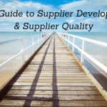 Brief Guide to Supplier Quality & Supplier Development