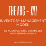 The ABC-XYZ Inventory Management Model – Align Planning Parameter with Business Goals