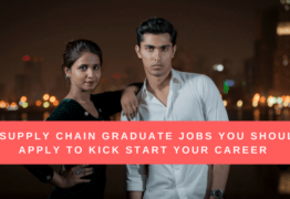3 Supply Chain Graduate Jobs You Should Apply to Kick Start Your Career