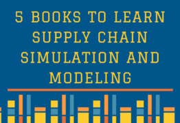 5 Books to Learn Supply Chain Simulation and Modeling