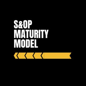 S&OP Maturity Model