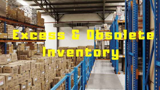 Excess and obsolete inventory
