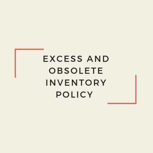 Excess and obsolete inventory policy
