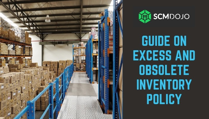 Excess and Obsolete Inventory Policy Guide - Revised & Updated
