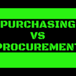 PURCHASING VS PROCUREMENT