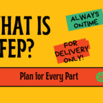 What is Plan for Every Part (PFEP)- 4 Levels of Benefits