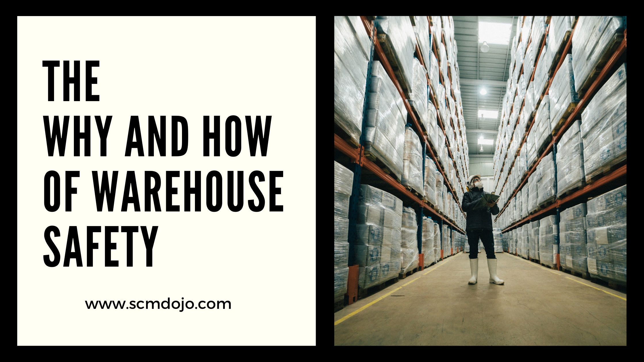 The Why and How of Warehouse Safety - 14 Categories to Consider