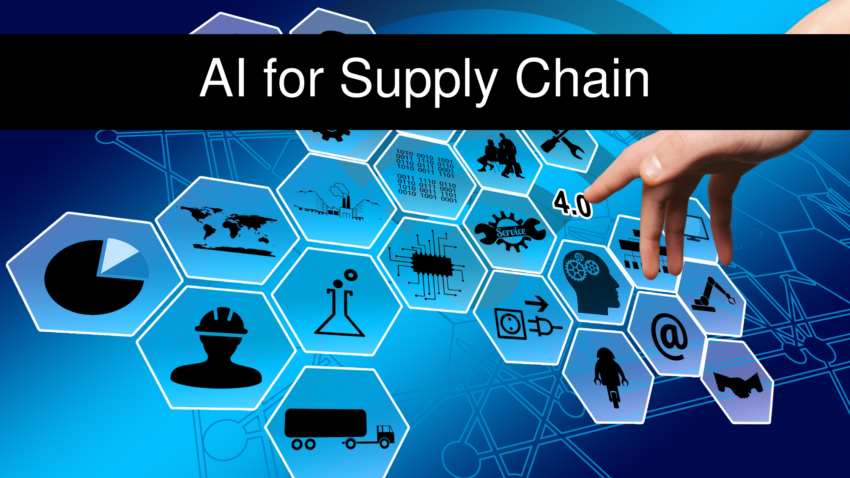 AI for Supply Chain – How it Can Benefit?