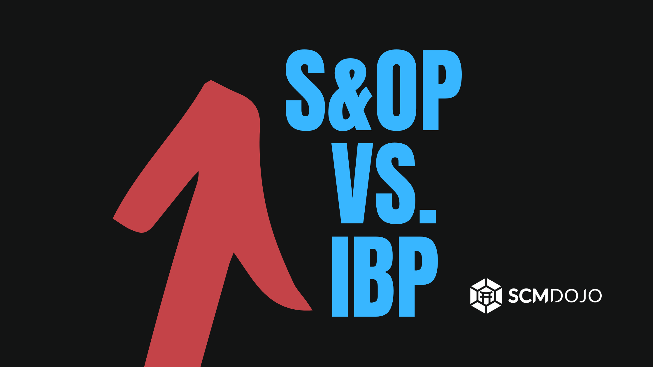 S&OP Vs IBP – What is the Difference?
