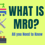 What is MRO? – All You Need to Know